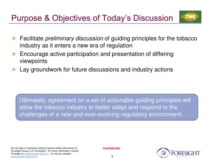 Purpose & Objectives of Today's Discussion