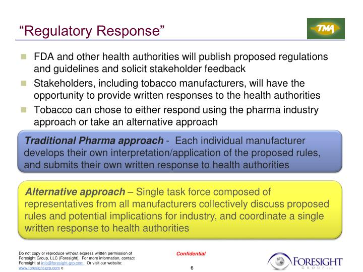 """Regulatory Response"""