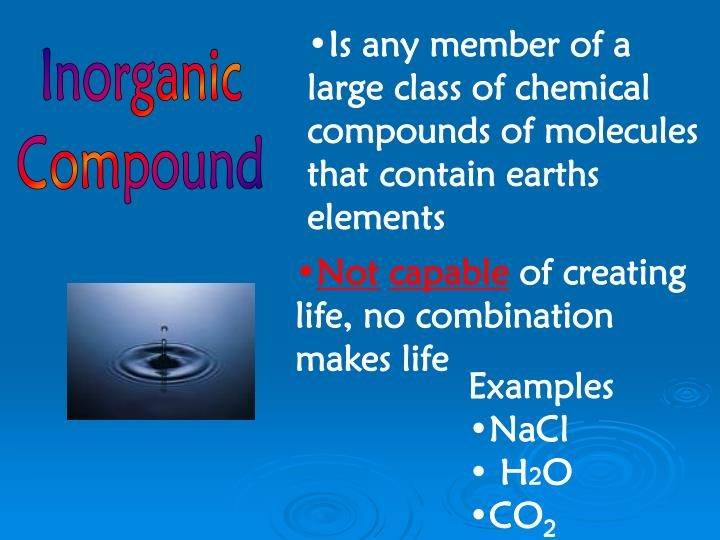 Is any member of a large class of chemical compounds of molecules that contain earths elements