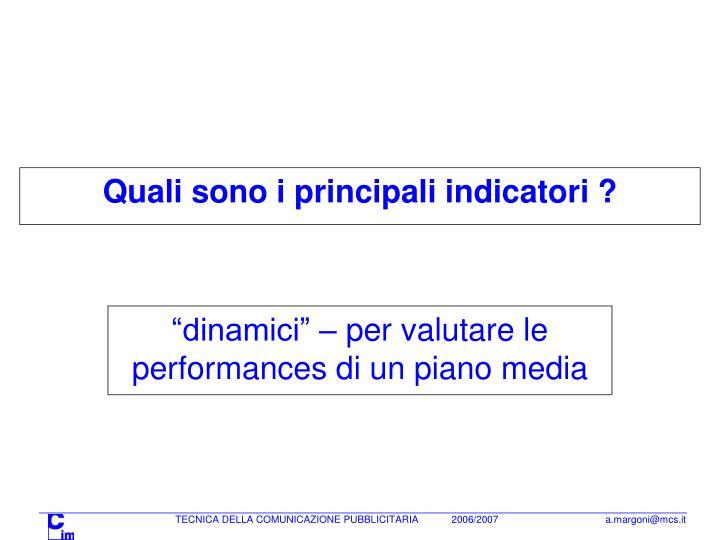 Quali sono i principali indicatori ?