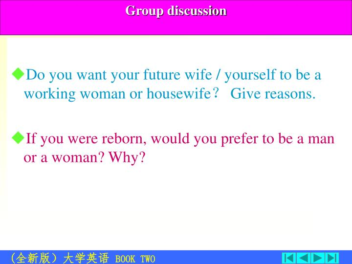 Do you want your future wife / yourself to be a  working woman or housewife