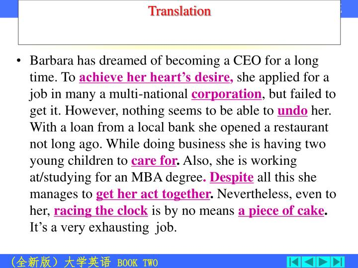 Barbara has dreamed of becoming a CEO for a long time. To