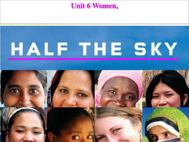 Unit 6 Women,