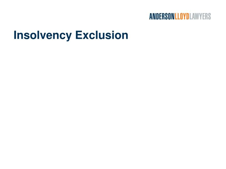 Insolvency Exclusion