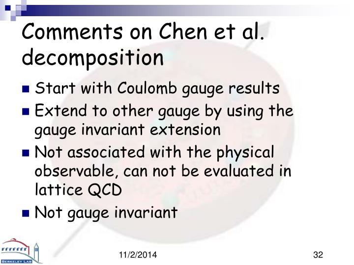 Comments on Chen et al. decomposition