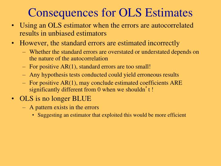 Consequences for OLS Estimates