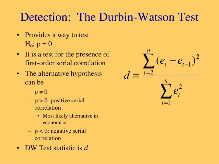 Detection:  The Durbin-Watson Test