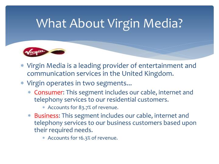 What About Virgin Media?