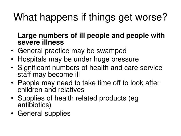 What happens if things get worse?