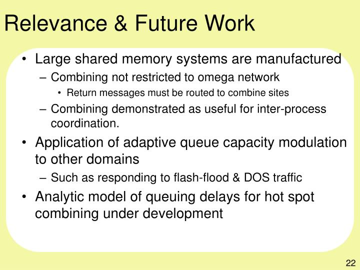 Relevance & Future Work