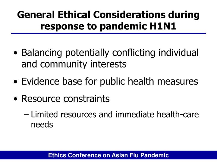 General ethical considerations during response to pandemic h1n1