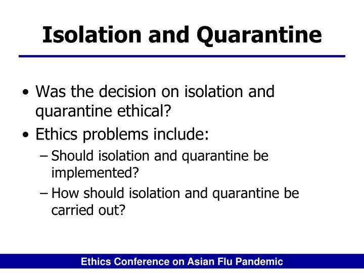 Isolation and Quarantine