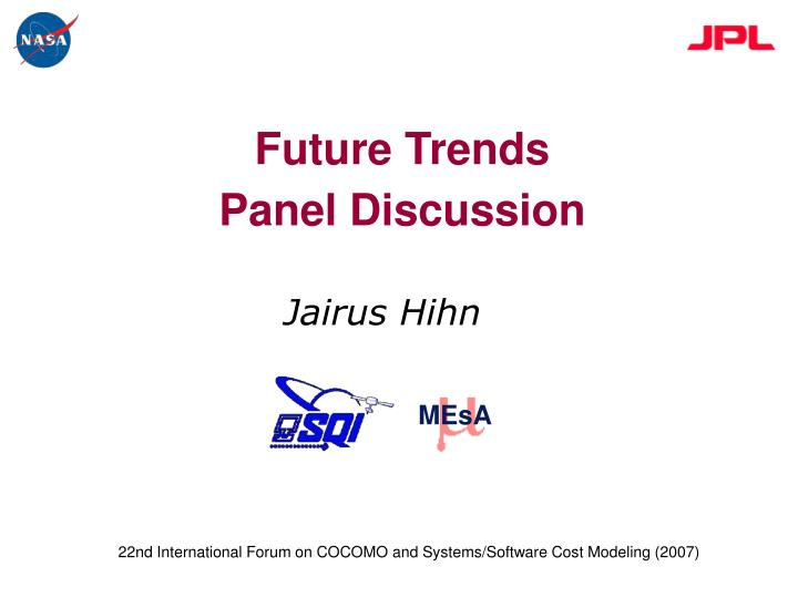 Future trends panel discussion