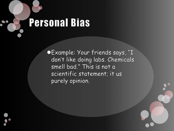 Personal Bias