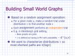 building small world graphs1