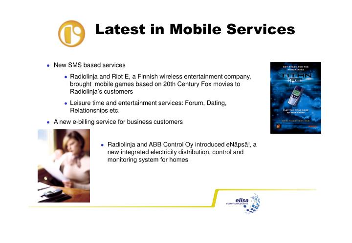 Latest in Mobile Services