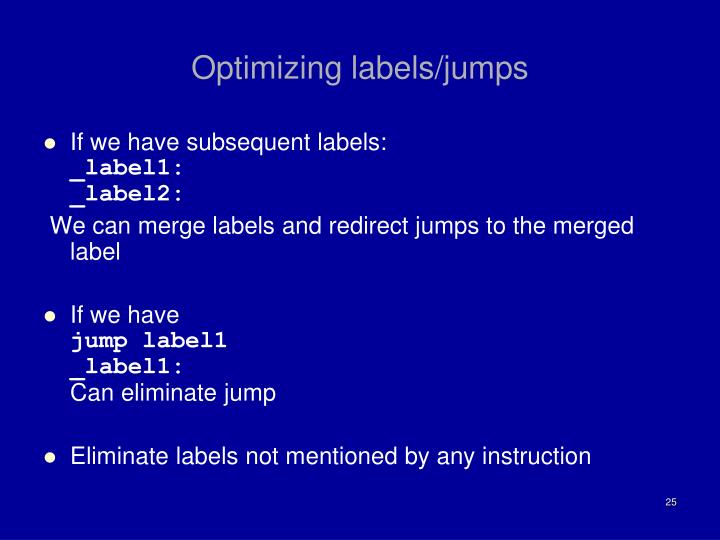 Optimizing labels/jumps