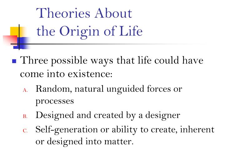 popular theories of the origns of life Quantum theory, game theory and evolution all make the list of history's paradigm-busting revolutionary scientific theories.
