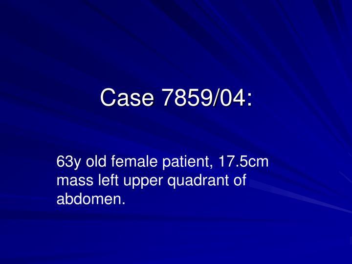 Case 7859/04: