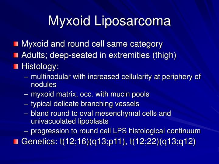 Myxoid Liposarcoma