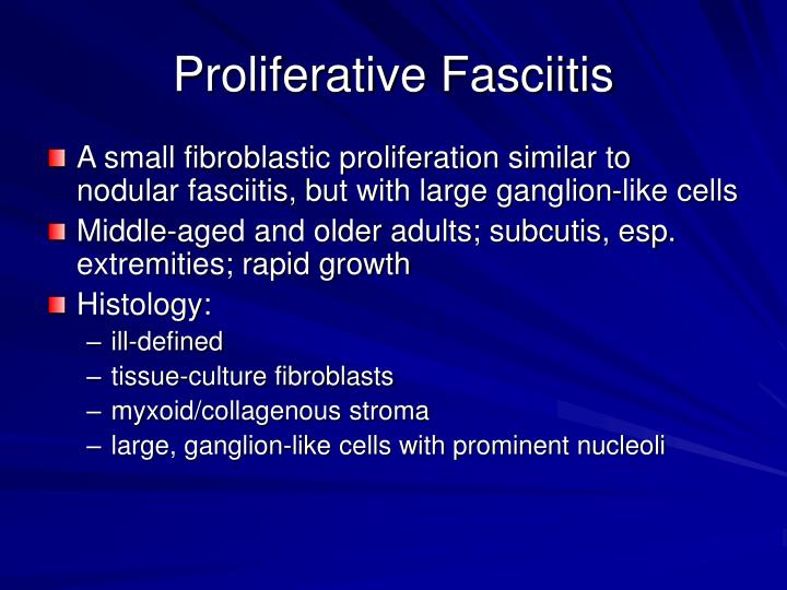 Proliferative Fasciitis