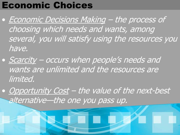 Economic Choices