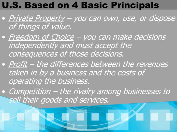 U.S. Based on 4 Basic Principals