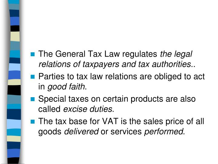 The General Tax Law regulates