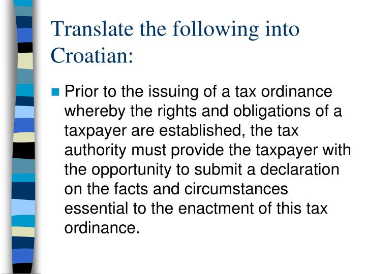 Translate the following into Croatian: