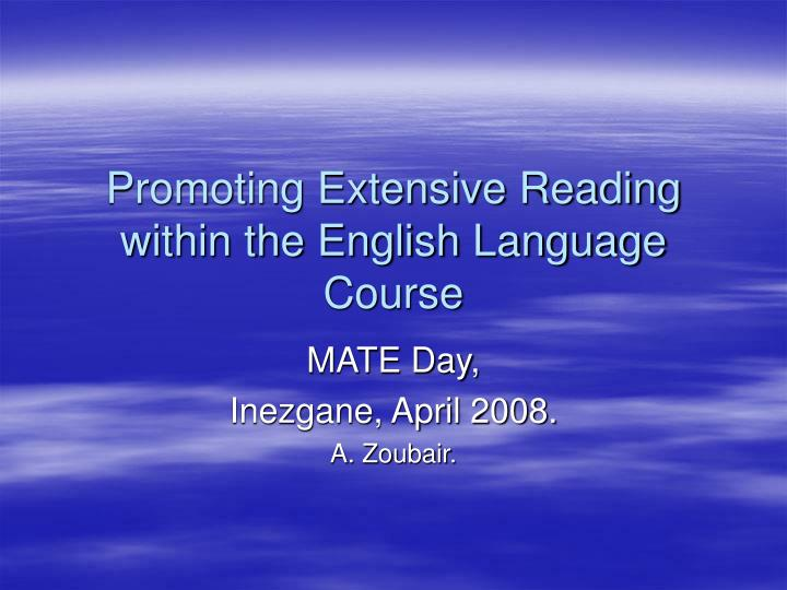 Promoting extensive reading within the english language course