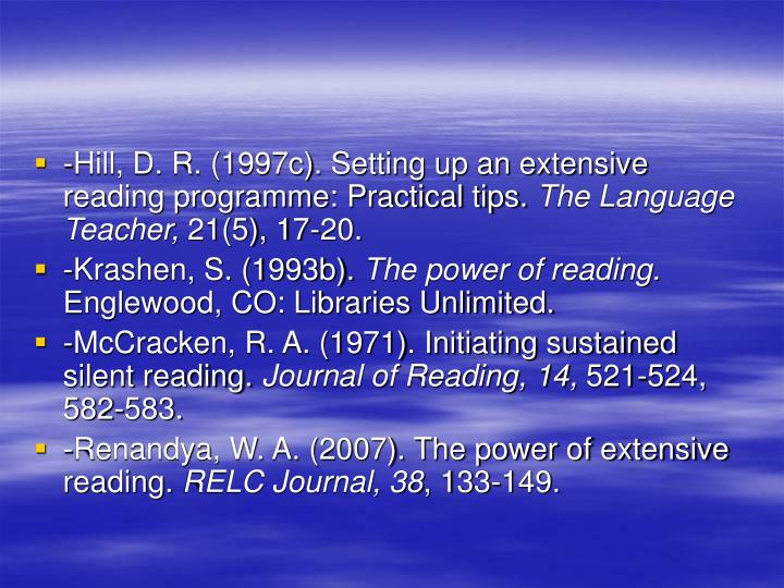 -Hill, D. R. (1997c). Setting up an extensive reading programme: Practical tips.