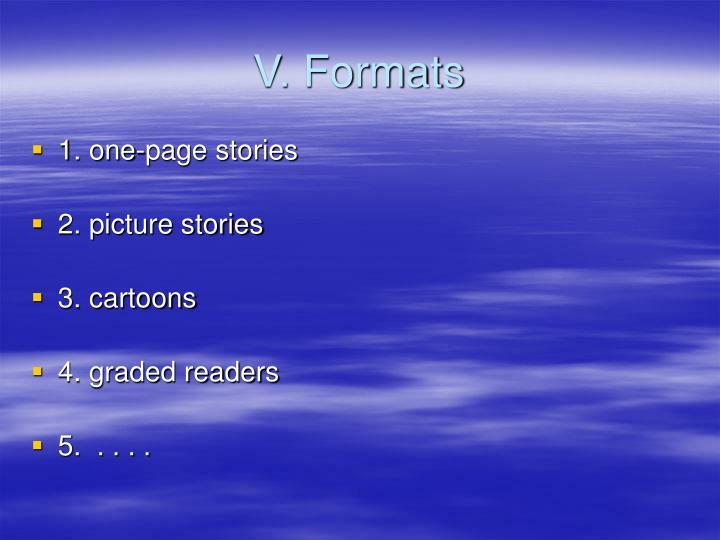 V. Formats