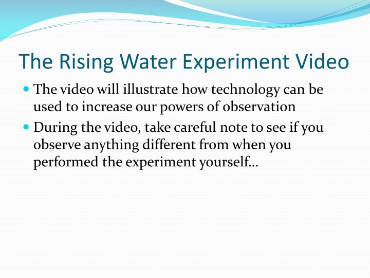 The Rising Water Experiment Video