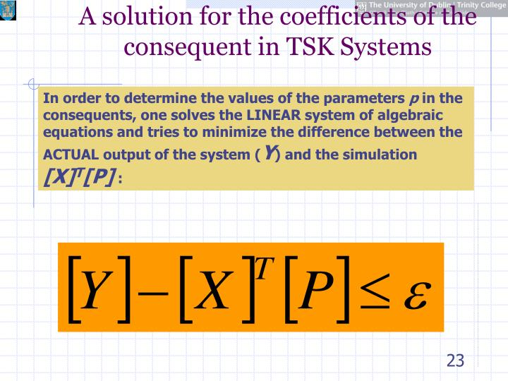 A solution for the coefficients of the consequent in TSK Systems