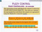 f uzzy c ontrol f uzzy c ontrollers an example22