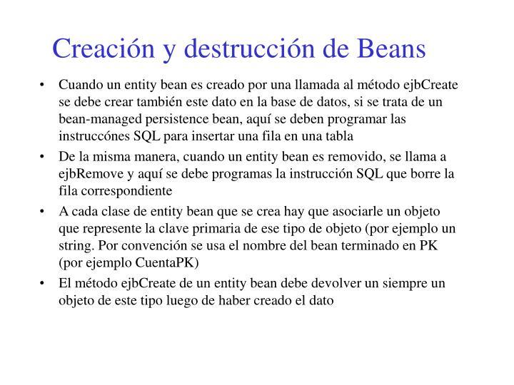 Creación y destrucción de Beans