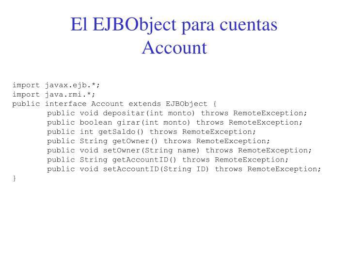 El EJBObject para cuentas Account