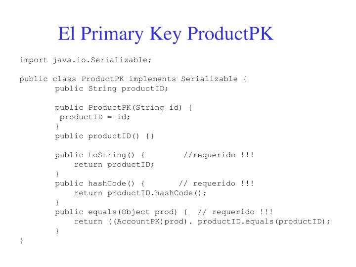 El Primary Key ProductPK