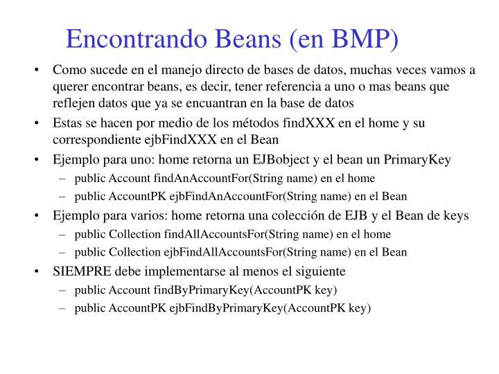 Encontrando Beans (en BMP)