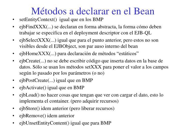 Métodos a declarar en el Bean