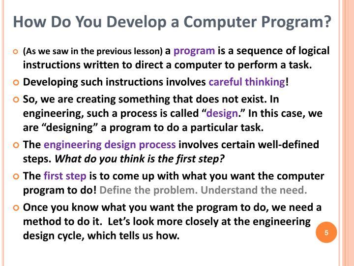 How Do You Develop a Computer Program?
