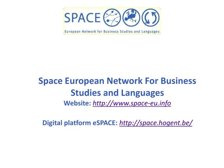 Space European Network For Business Studies and Languages