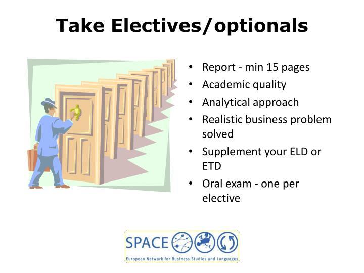 Take Electives/optionals