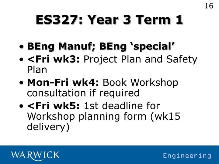 ES327: Year 3 Term 1