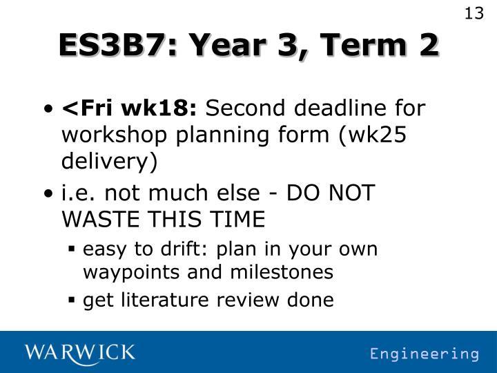 ES3B7: Year 3, Term 2