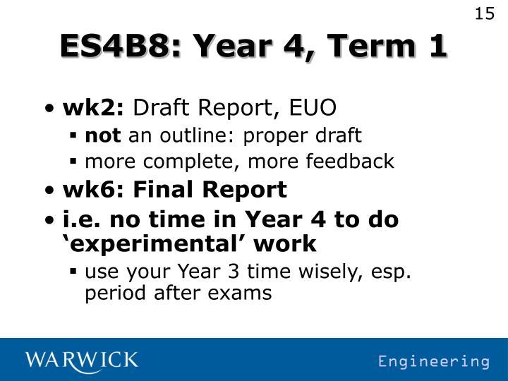 ES4B8: Year 4, Term 1