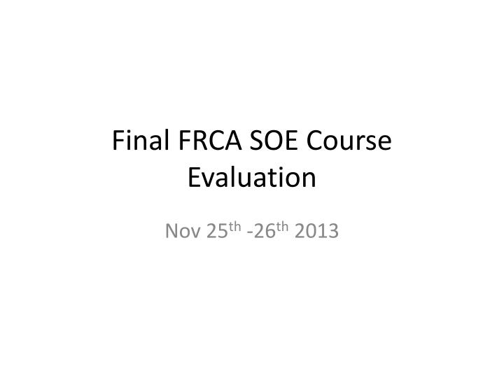final frca soe course evaluation