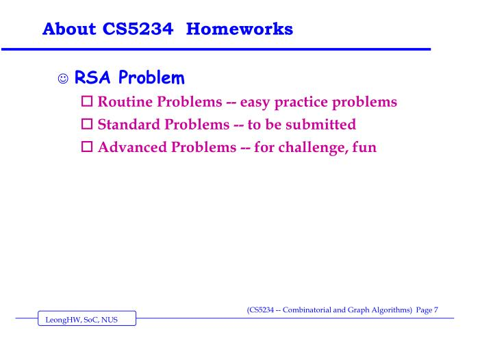 About CS5234  Homeworks