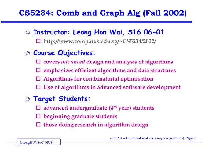 CS5234: Comb and Graph Alg (Fall 2002)