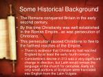 some historical background